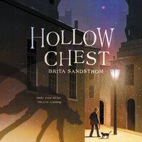 Hollow Chest - Brita Sandstrom