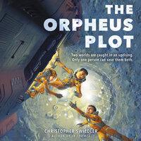 The Orpheus Plot - Christopher Swiedler
