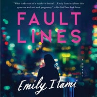 Fault Lines: A Novel - Emily Itami