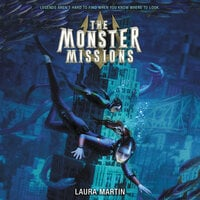 The Monster Missions - Laura Martin
