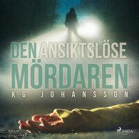 Den ansiktslöse mördaren - KG Johansson