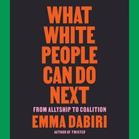 What White People Can Do Next - Emma Dabiri