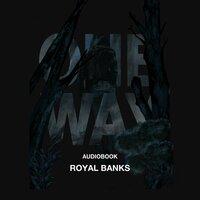 One Way - Royal Banks