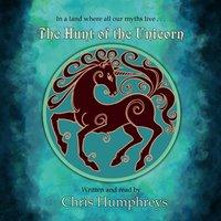 The Hunt of the Unicorn - Chris Humphreys