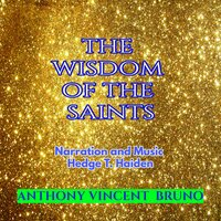 The Wisdom of the Saints - Anthony Vincent Bruno