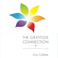 The Gratitude Connection: Embrace the positive power of thanks