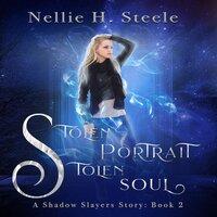 Stolen Portrait Stolen Soul - Nellie H. Steele