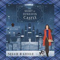 The Secret of Dunhaven Castle - Nellie H. Steele