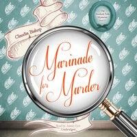 Marinade for Murder - Claudia Bishop