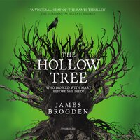 The Hollow Tree - James Brogden