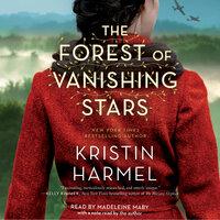 The Forest of Vanishing Stars: A Novel - Kristin Harmel