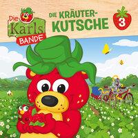 Die Karls-Bande - Folge 3: Die Kräuter-Kutsche - Johannes Disselhoff, Jenny Alten