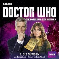 Doctor Who, Die Dynastie der Winter, Teil 3: Die Sünden - James Goss