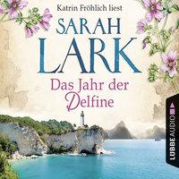 Das Jahr der Delfine - Sarah Lark