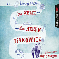 Der Schatz des Herrn Isakowitz - Danny Wattin