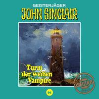 John Sinclair, Tonstudio Braun, Folge 66: Turm der weißen Vampire - Jason Dark