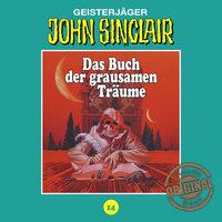 John Sinclair, Tonstudio Braun, Folge 14: Das Buch der grausamen Träume - Jason Dark