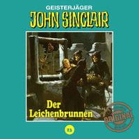 John Sinclair, Tonstudio Braun, Folge 23: Der Leichenbrunnen - Jason Dark