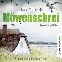 Möwenschrei - John Benthiens zweiter Fall. Nordsee-Krimi