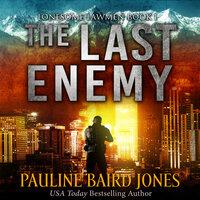 The Last Enemy - Pauline Baird Jones