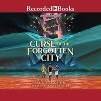 Curse of the Forgotten City - Alex Aster