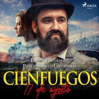 Cienfuegos, 17 de agosto - Empar Fernández, Pablo Bonell Goytisolo