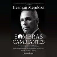 Sombras Cambiantes (Shifting Shadows) - Wess Stafford, Herman Mendoza