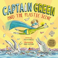 Captain Green and the Plastic Scene - Evelyn Bookless