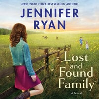 Lost and Found Family A Novel - Jennifer Ryan