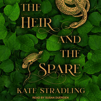 The Heir and the Spare - Kate Stradling