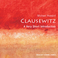Clausewitz A Very Short Introduction - Michael Howard