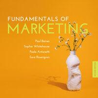 Fundamentals of Marketing, 2nd Edition - Sara Rosengren, Paolo Antonetti, Paul Baines, Sophie Whitehouse