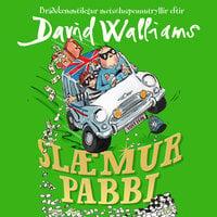 Slæmur pabbi - David Walliams
