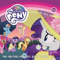 My Little Pony: Rarity will dazu gehören - Angela Strunck