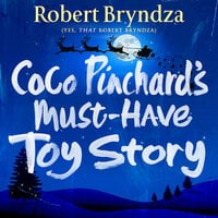 Coco Pinchard's Must-Have Toy Story - Robert Bryndza