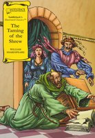The Taming of the Shrew (A Graphic Novel Audio): Graphic Shakespeare - William Shakespeare
