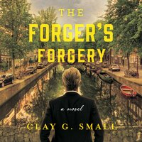 The Forger's Forgery - Clay G. Small