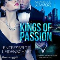 Kings of Passion - Entfesselte Leidenschaft (Australian Millionaires 1) - Michelle Summers
