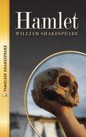Hamlet: Timeless Shakespeare - William Shakespeare, Tom Gorman