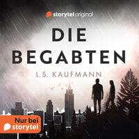 Die Begabten - L. S. Kaufmann