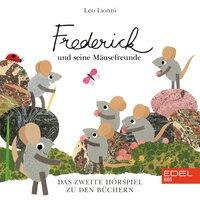 Frederick Und Seine Mäusefreunde, Vol. 2 - Stefan Brönneke