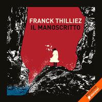 Il manoscritto - Franck Thilliez