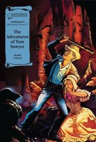 The Adventures of Tom Sawyer (A Graphic Novel Audio): Illustrated Classics - Mark Twain