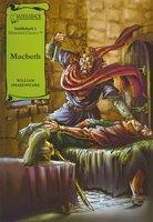 Macbeth (A Graphic Novel Audio) Graphic Shakespeare - William Shakespeare