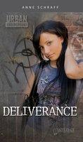 Deliverance Urban Underground-Cesar Chavez High - Anne Schraff