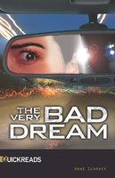 The Very Bad Dream Quickreads - Anne Schraff