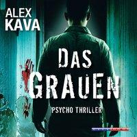 Das Grauen - Alex Kava