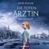 Wiener Blut - Die Totenärztin, Band - René Anour
