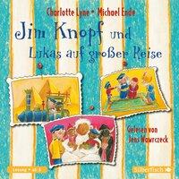 Jim Knopf und Lukas auf großer Reise - Michael Ende, Charlotte Lyne