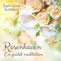 Rosenhaven. En guidet meditation